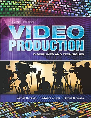 9781934432501: Video Production: Disciplines and Techniques