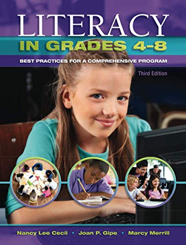 Literacy in Grades 4-8: Best Practices for: Cecil, Nancy L.,