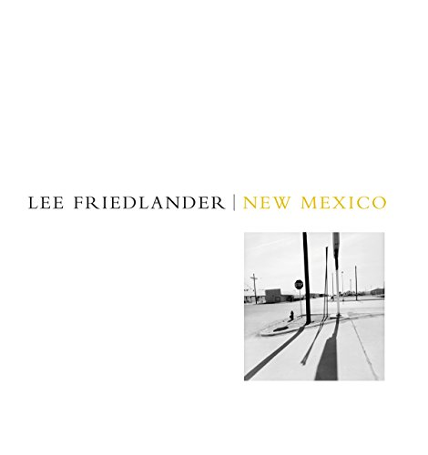 9781934435113: Lee Friedlander: New Mexico