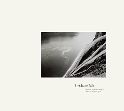 Thomas Joshua Cooper Timothy O Sullivan: Shoshone Falls (Paperback)