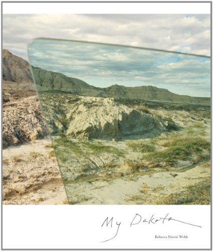 9781934435472: Rebecca Norris Webb: My Dakota
