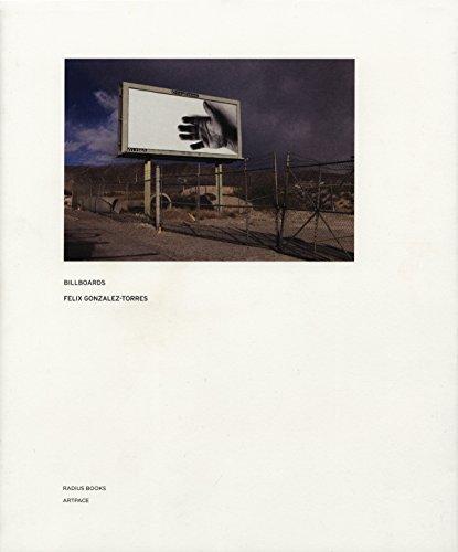 Felix Gonzalez-Torres - Billboards