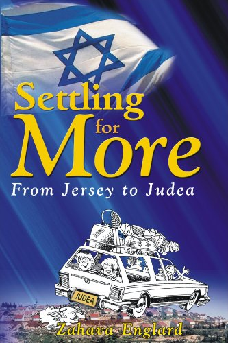 9781934440841: Settling for More: From Jersey to Judea