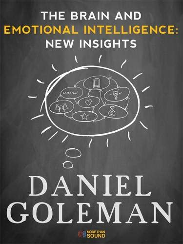 9781934441152: The Brain and Emotional Intelligence: New Insights