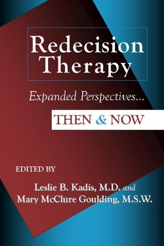 9781934442340: Redecision Therapy, Expanded Perspectives...Then & Now