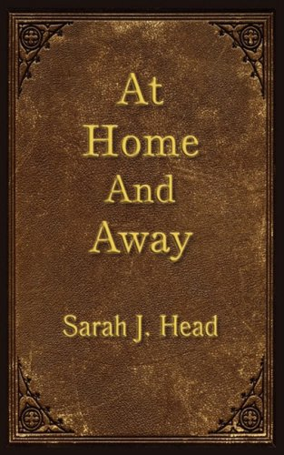 At Home and Away: Sarah J Head