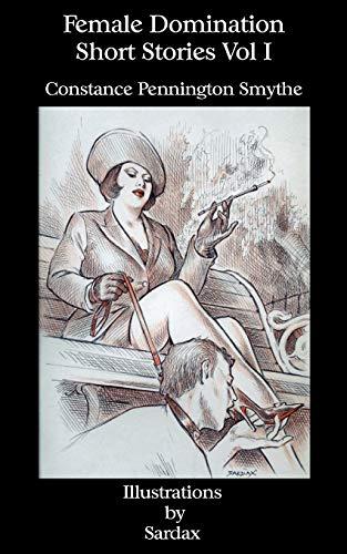9781934446409: Female Domination - Short Stories: Vol I