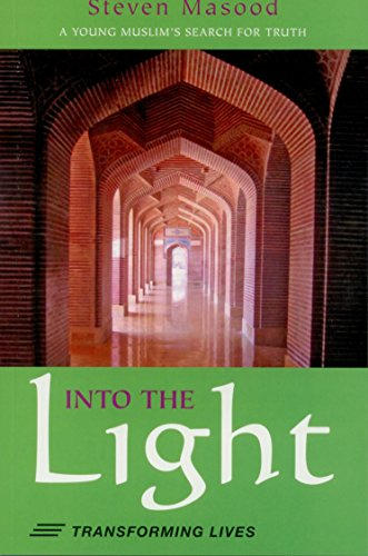 9781934447116: Into the Light - A Young Muslims Search For Truth