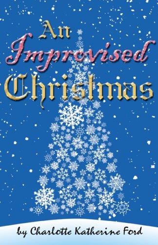 9781934449035: An Improvised Christmas