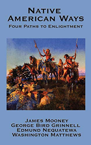 9781934451939: Native American Ways: Four Paths to Enlightenment