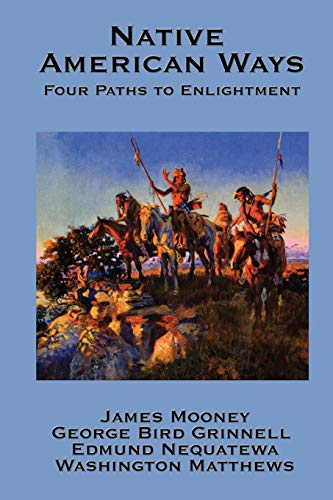 9781934451946: Native American Ways: Four Paths to Enlightenment