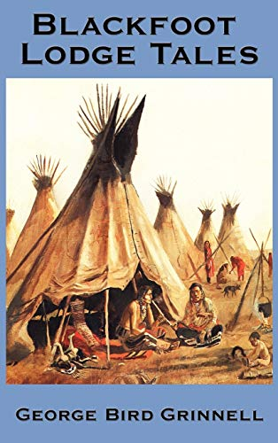 9781934451977: Blackfoot Lodge Tales