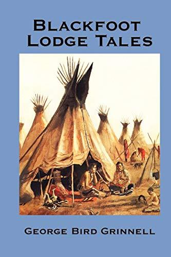 9781934451984: Blackfoot Lodge Tales