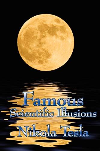 9781934451991: Famous Scientific Illusions