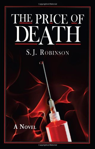 The Price of Death: Robinson, S. J.