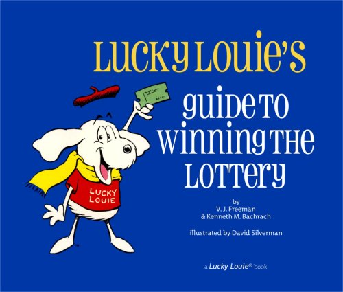 9781934457009: Lucky Louie's Guide To Winning The Lottery