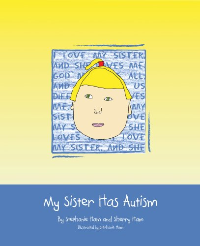 9781934459003: My Sister Has Autism