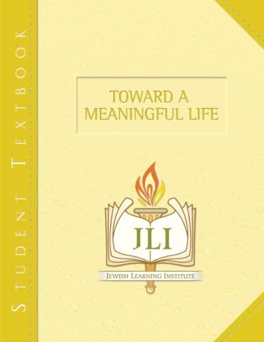 9781934463352: Toward a Meaningful Life