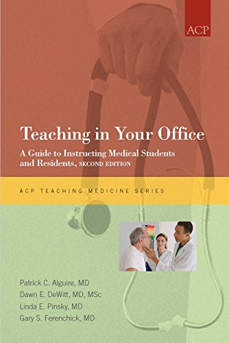 9781934465028: Teaching in Your Office: A Guide to Instructing Medical Students and Residents, Second Edition