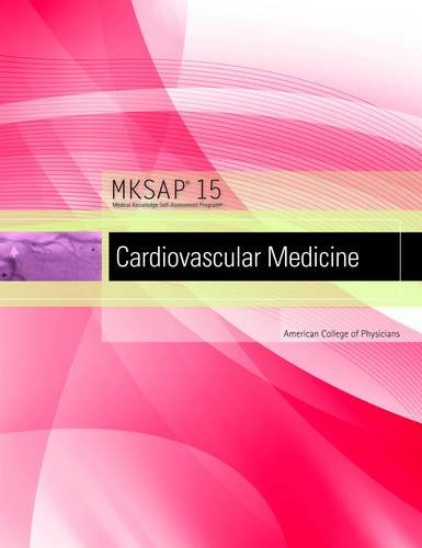 MKSAP 15 Medical Knowledge Self-assessment Program: Cardiovascular: American College of