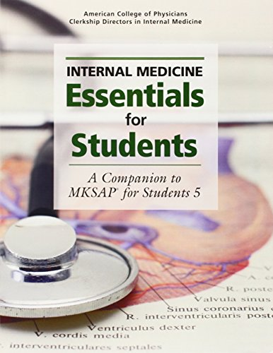 9781934465431: Internal Medicine Essentials for Students: A Companion to MKSAP® for Students
