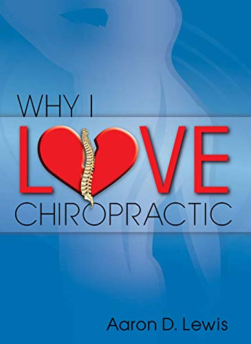 9781934466339: Why I Love Chiropractic