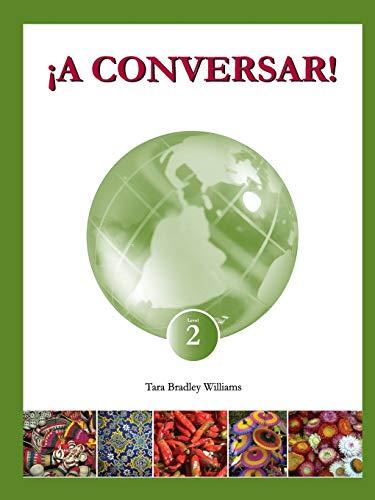 9781934467695: ¡A Conversar! Level 2 Student Workbook