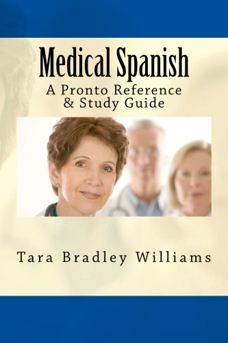 9781934467749: Medical Spanish: A Pronto Reference & Study Guide