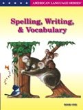 9781934470039: Spelling. Writing, and Vocabulary Book 2 (American Language Series)