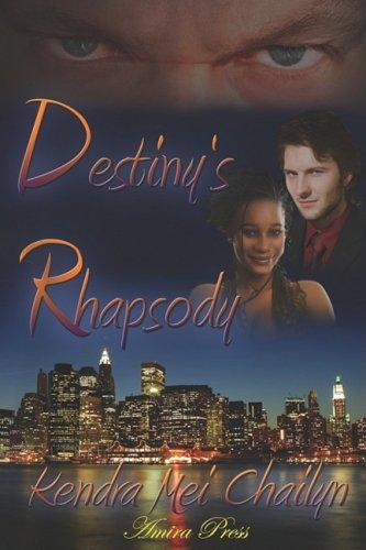 9781934475942: Destiny's Rhapsody