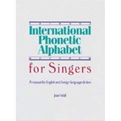9781934477069: International Phonetic Alphabet for Singers: A Manual for English and Foreign Language Diction