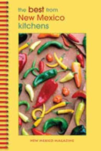 9781934480014: The Best From New Mexico Kitchens