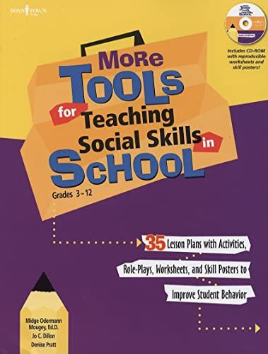 9781934490044: More Tools for Teaching Social Skills in School: Grades 3-12 (Book & CD Rom)
