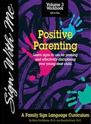 SIGN WITH ME, VOLUME. 3 Dvd: Positive Parenting