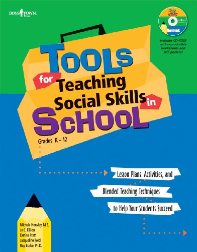 9781934490228: Tools for Teaching Social Skills in School: Lessons Plans Activities and Blended Teaching Techniques to Help Your Students Succeed