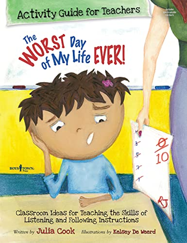 The Worst Day of My Life Ever Activity Guide for Teachers Classroom Ideas for Teaching the Skills ...
