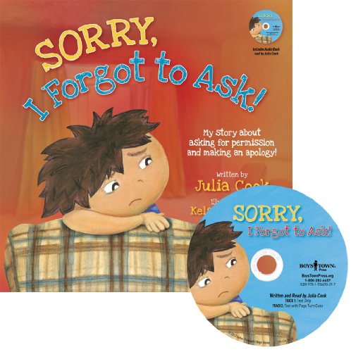 9781934490297: Sorry, I Forgot to Ask!: My Story About Asking Permission and Making an Apology (Best Me I Can Be)