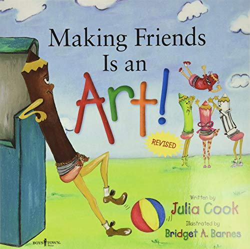 9781934490303: Making Friends Is an Art!: A Children's Book on Making Friends (Happy to be, You and Me)