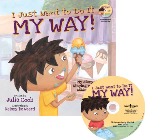 I Just Want to Do It My Way My Story About Staying on Task and Asking for Help Best Me I Can Be: ...