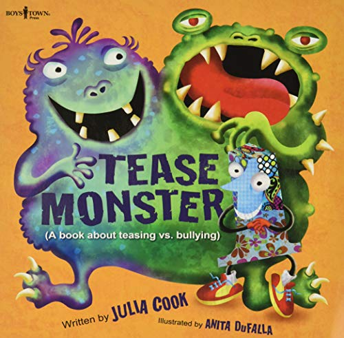 Tease Monster: (A Book about Teasing vs Bullying) (Building Relationships): Julia Cook: Illustrated...