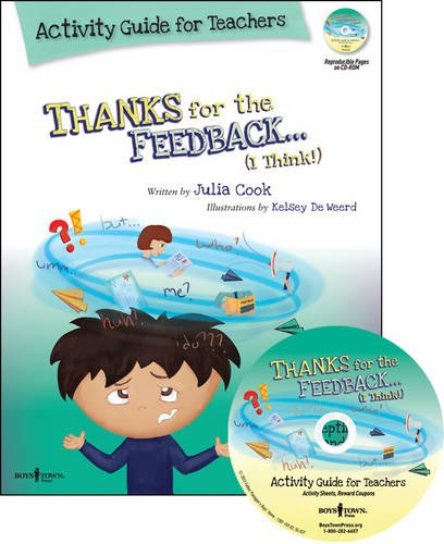 9781934490518: Thanks for the Feedback... I Think! Activity Guide for Teachers: Classroom Ideas for Teaching the Skills of Accepting Criticism and Compliments