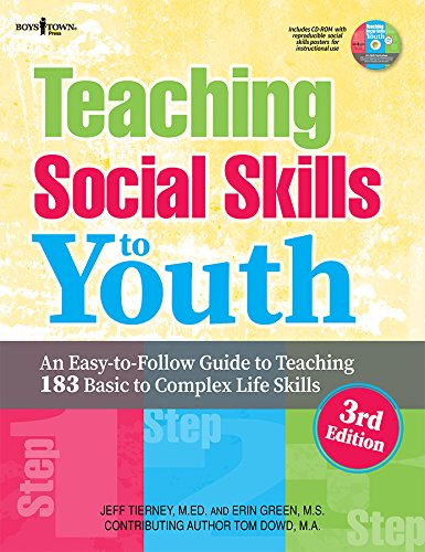 9781934490709: Teaching Social Skills to Youth, 3rd Ed.: An Easy-To-Follow Guide to Teaching 183 Basic to Complex Life Skills