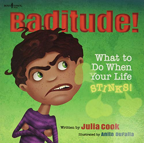 Baditude! What to Do When Life Stinks! (Paperback or Softback)