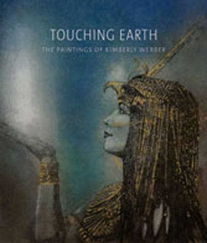Touching Earth: The Paintings of Kimberly Webber: Amin, Omnia