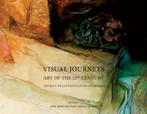 Visual Journeys: Art of the 21st Century Society of Layerists in Multi-Media (Hardback)