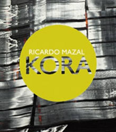 9781934491294: Kora: Ricardo Mazal