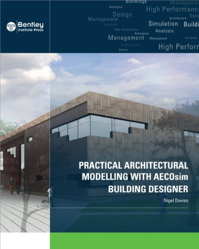 9781934493175: Practical Architectural Modelling With AECOsim Building Designer