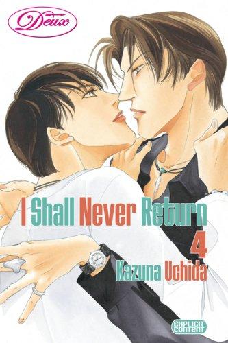 9781934496343: I Shall Never Return Volume 4 (Yaoi): v. 4