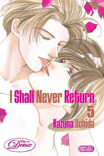 9781934496480: I Shall Never Return Volume 5 (Yaoi): v. 5 (Deux)