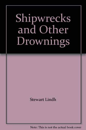 9781934500095: Shipwrecks and Other Drownings